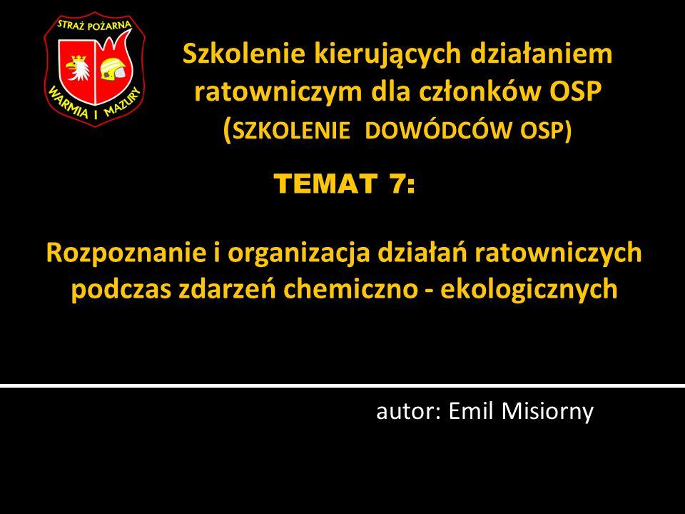 Szkolenie kierujących działaniem ratowniczym dla członków OSP (SZKOLENIE DOWÓDCÓW OSP)
