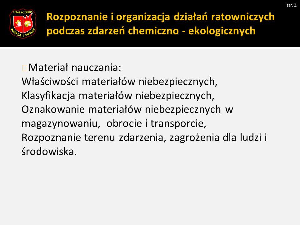 Rozpoznanie i organizacja działań ratowniczych podczas zdarzeń chemiczno - ekologicznych