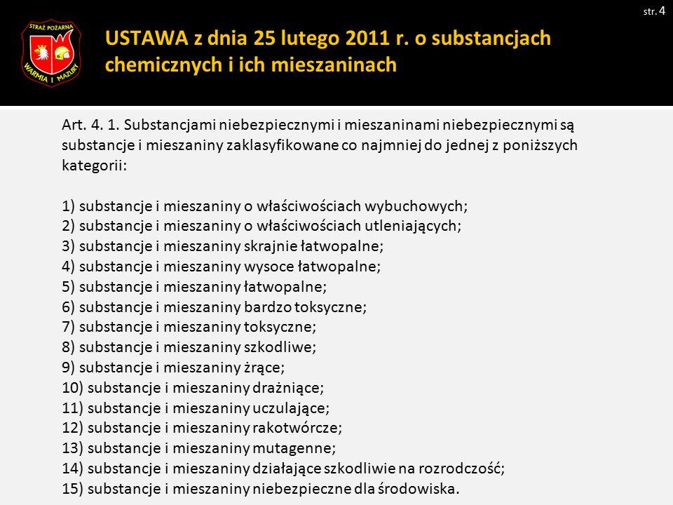 USTAWA z dnia 25 lutego 2011 r. o substancjach chemicznych i ich mieszaninach