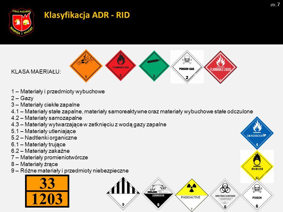 Klasyfikacja ADR - RID KLASA MAERIAŁU: