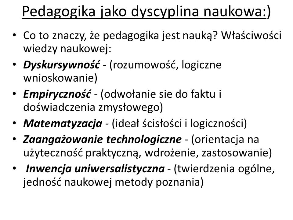 Pedagogika jako dyscyplina naukowa:)