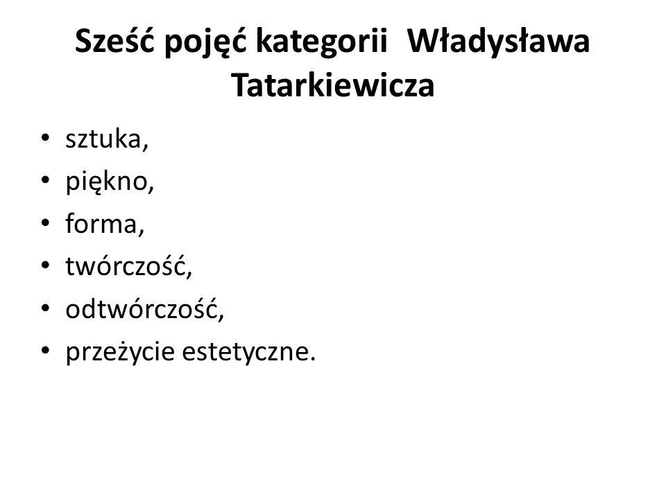 Sześć pojęć kategorii Władysława Tatarkiewicza
