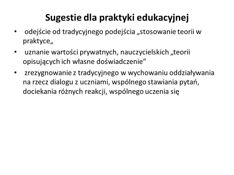 Sugestie dla praktyki edukacyjnej