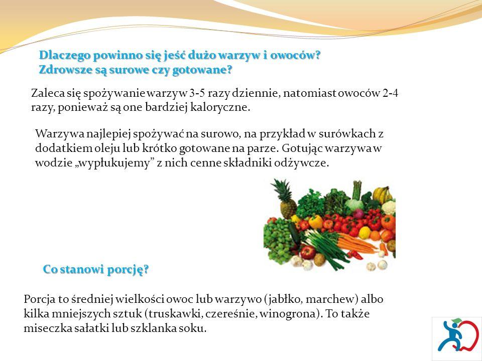 Dlaczego powinno się jeść dużo warzyw i owoców