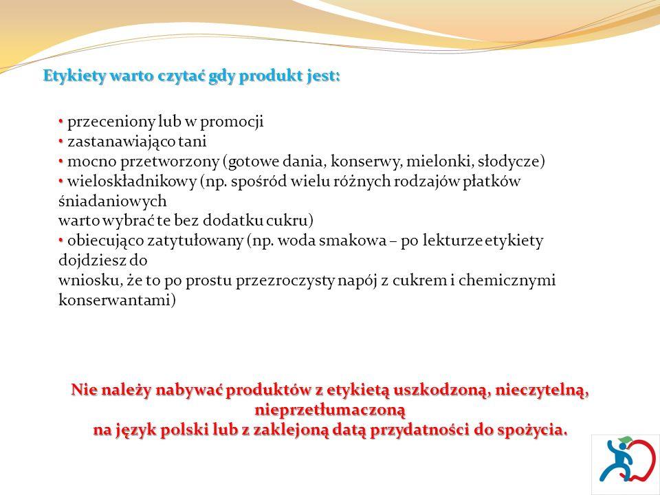 na język polski lub z zaklejoną datą przydatności do spożycia.