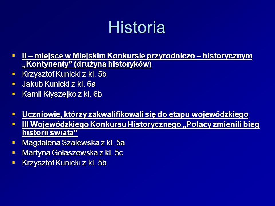 """Historia II – miejsce w Miejskim Konkursie przyrodniczo – historycznym """"Kontynenty (drużyna historyków)"""