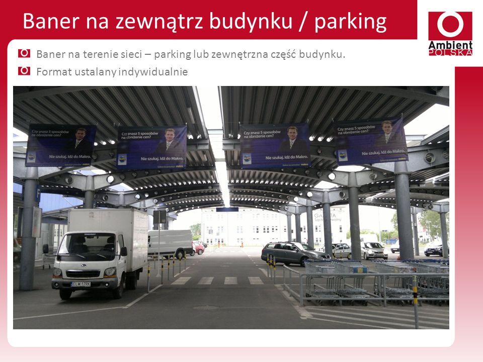 Baner na zewnątrz budynku / parking