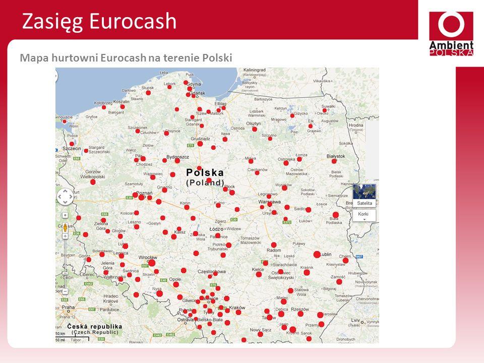 Zasięg Eurocash Mapa hurtowni Eurocash na terenie Polski