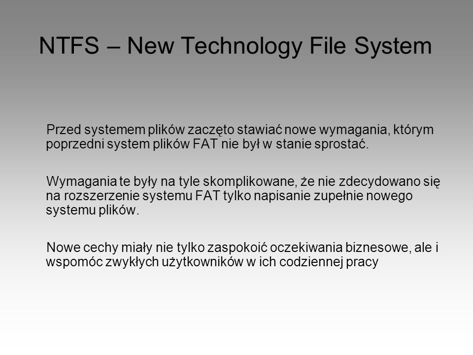 NTFS – New Technology File System
