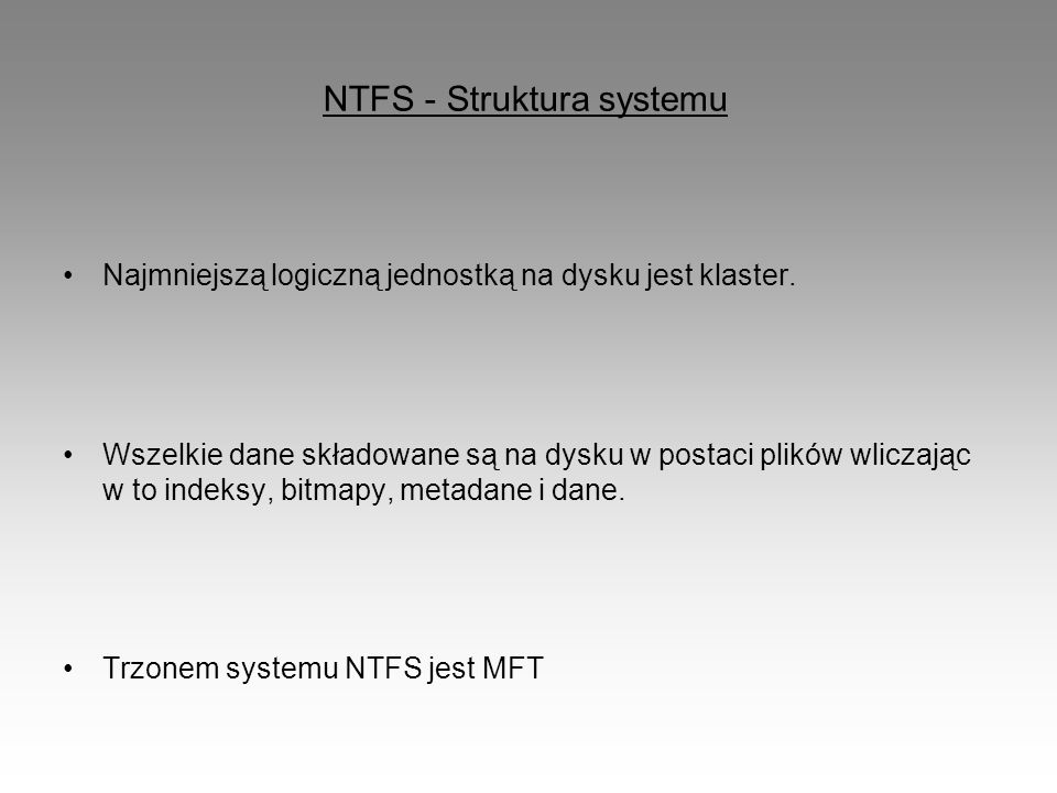 NTFS - Struktura systemu