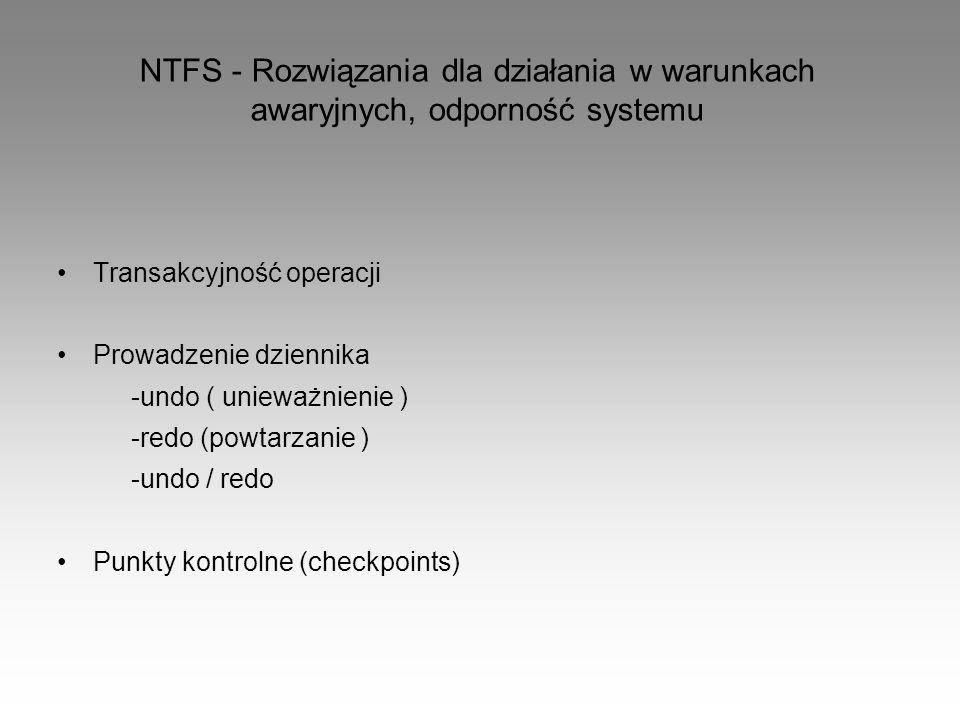 NTFS - Rozwiązania dla działania w warunkach awaryjnych, odporność systemu