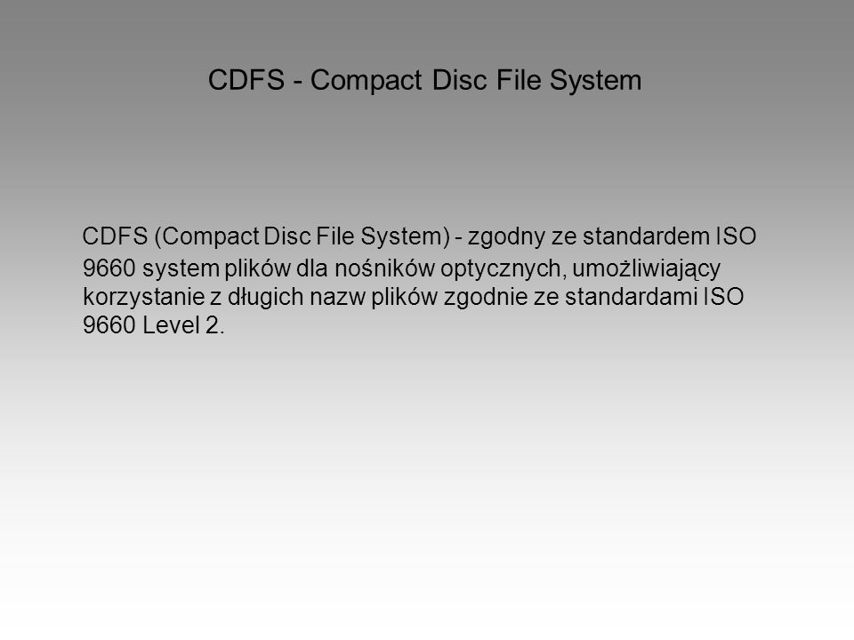 CDFS - Compact Disc File System