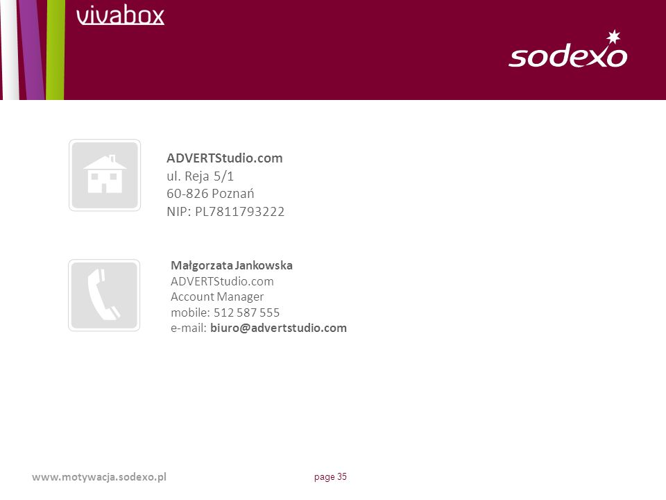 ADVERTStudio.com ul. Reja 5/1 60-826 Poznań NIP: PL7811793222