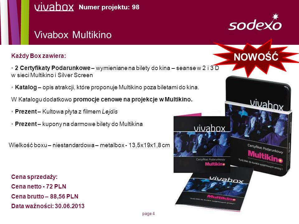 Vivabox Multikino NOWOŚĆ Numer projektu: 98 Każdy Box zawiera: