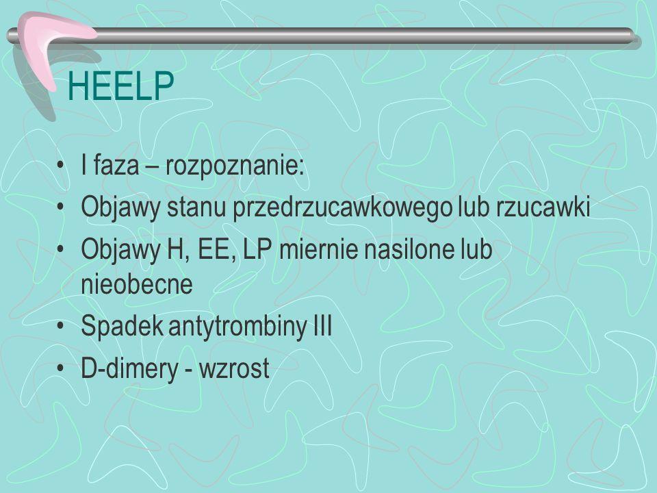 HEELP I faza – rozpoznanie: