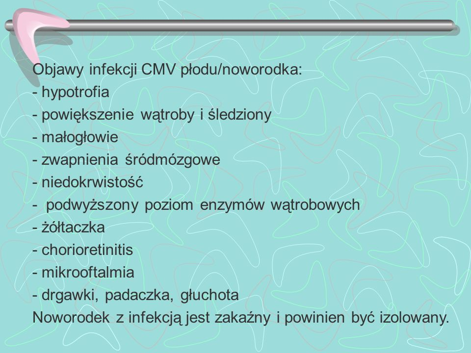 Objawy infekcji CMV płodu/noworodka: