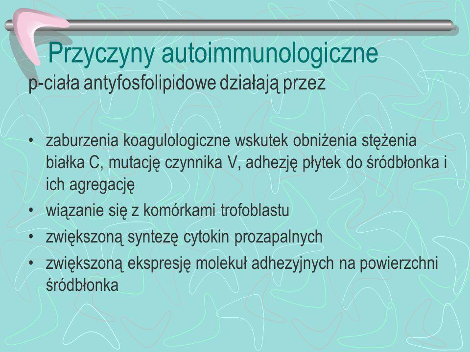Przyczyny autoimmunologiczne