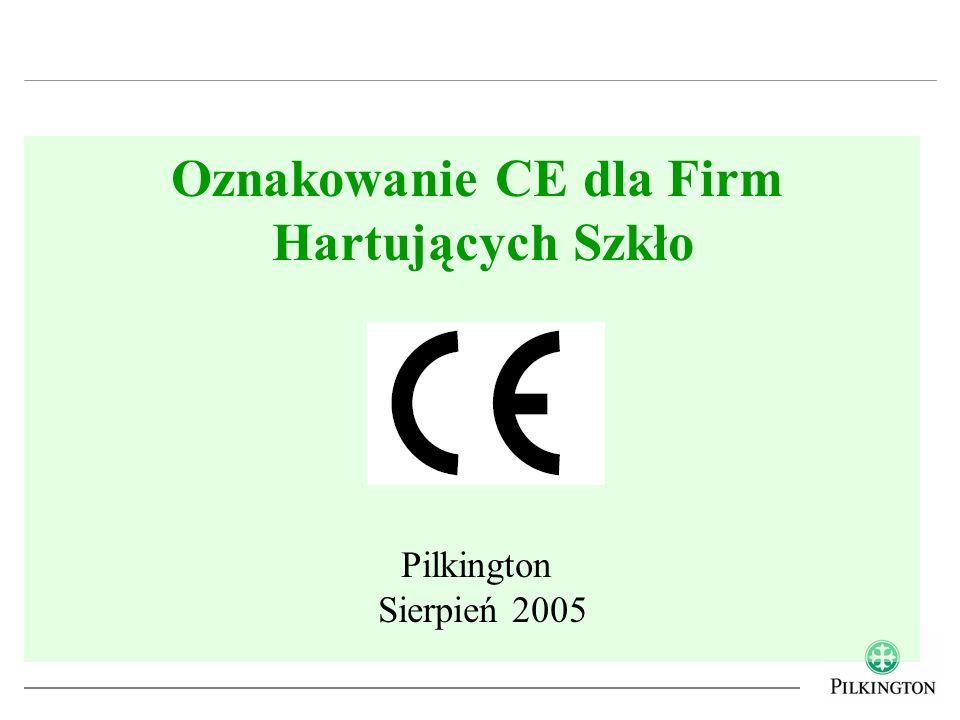 Oznakowanie CE dla Firm Hartujących Szkło