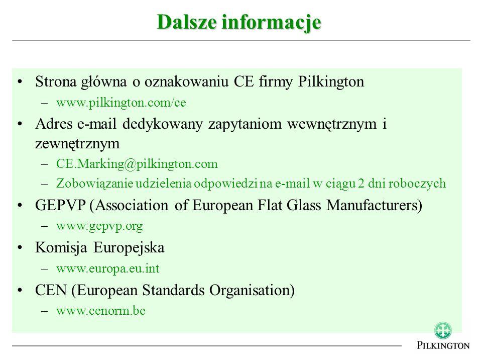 Dalsze informacje Strona główna o oznakowaniu CE firmy Pilkington