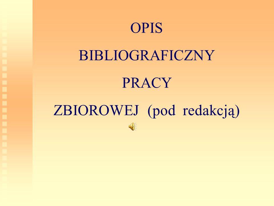 ZBIOROWEJ (pod redakcją)