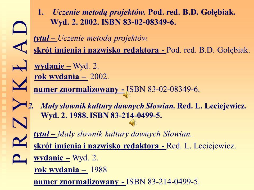Uczenie metodą projektów. Pod. red. B. D. Gołębiak. Wyd. 2. 2002