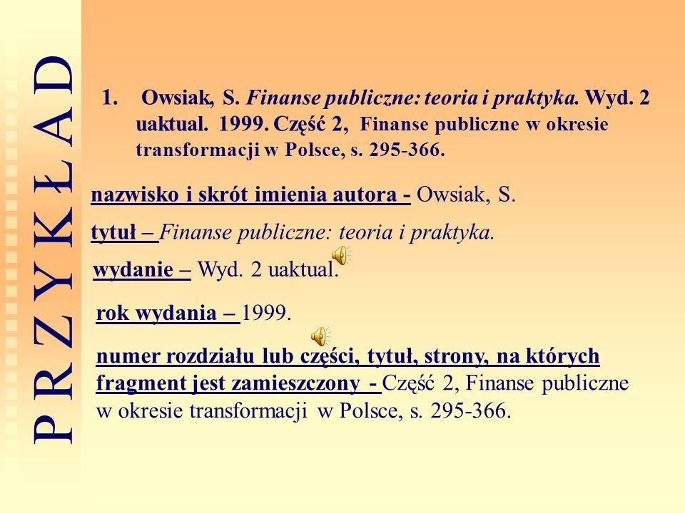 Owsiak, S. Finanse publiczne: teoria i praktyka. Wyd. 2 uaktual. 1999