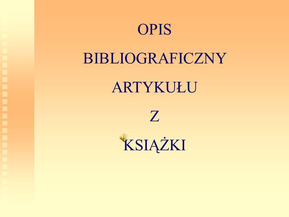 OPIS BIBLIOGRAFICZNY ARTYKUŁU Z KSIĄŻKI