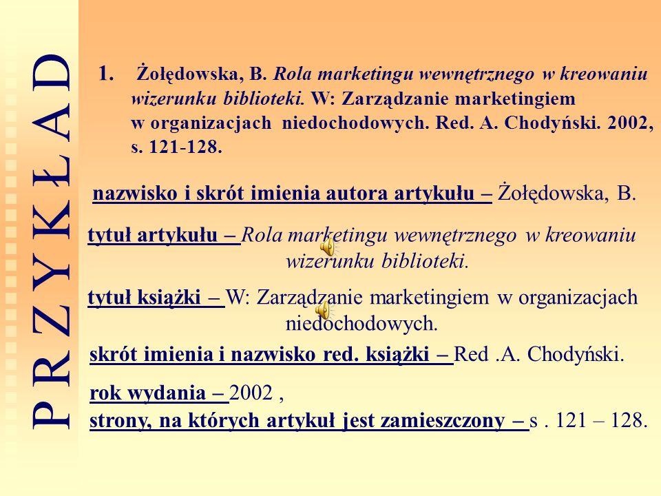 nazwisko i skrót imienia autora artykułu – Żołędowska, B.