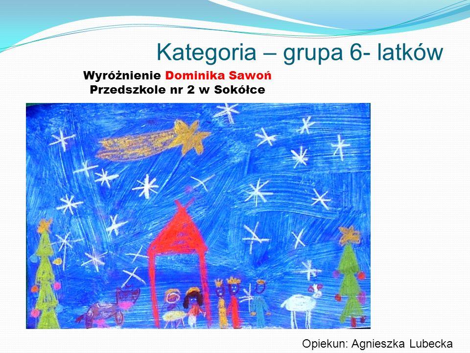Kategoria – grupa 6- latków