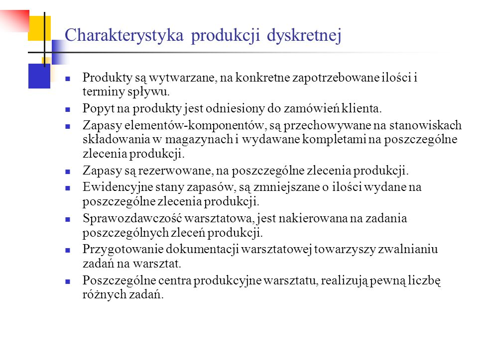 Charakterystyka produkcji dyskretnej