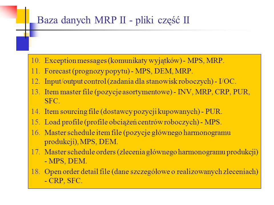 Baza danych MRP II - pliki część II