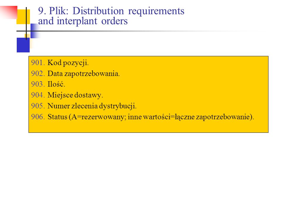 9. Plik: Distribution requirements and interplant orders
