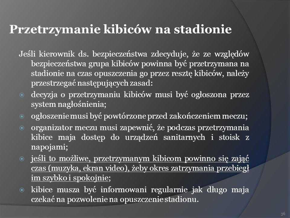 Przetrzymanie kibiców na stadionie