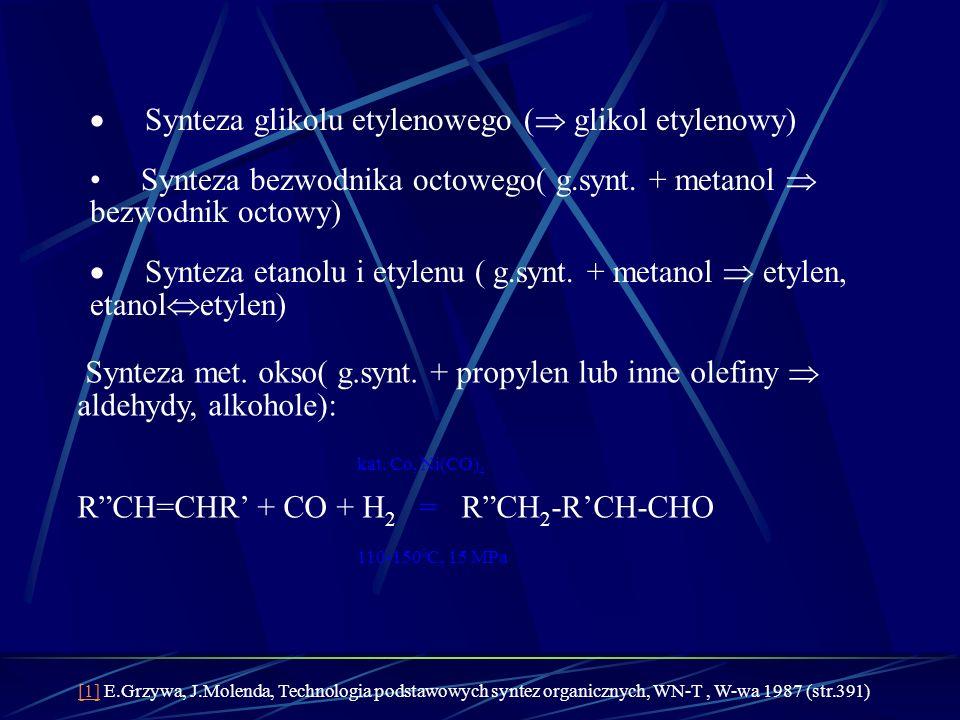 · Synteza glikolu etylenowego ( glikol etylenowy)