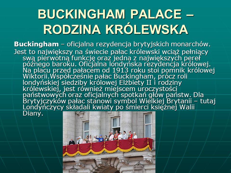 BUCKINGHAM PALACE – RODZINA KRÓLEWSKA
