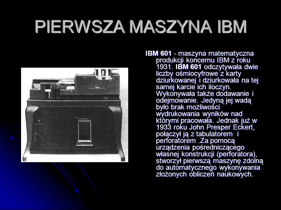 PIERWSZA MASZYNA IBM