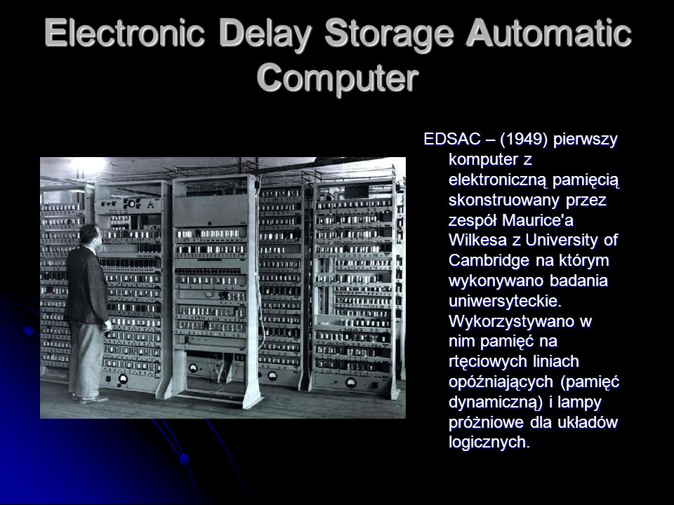 Electronic Delay Storage Automatic Computer