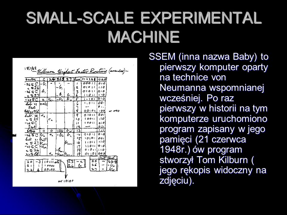 SMALL-SCALE EXPERIMENTAL MACHINE