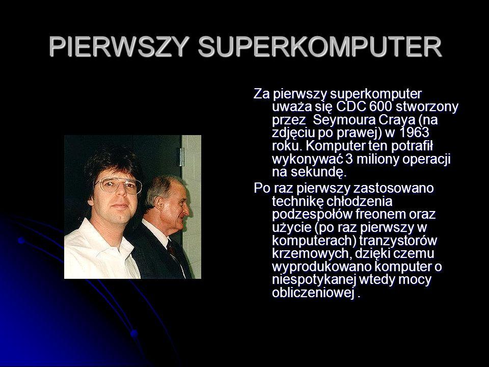 PIERWSZY SUPERKOMPUTER