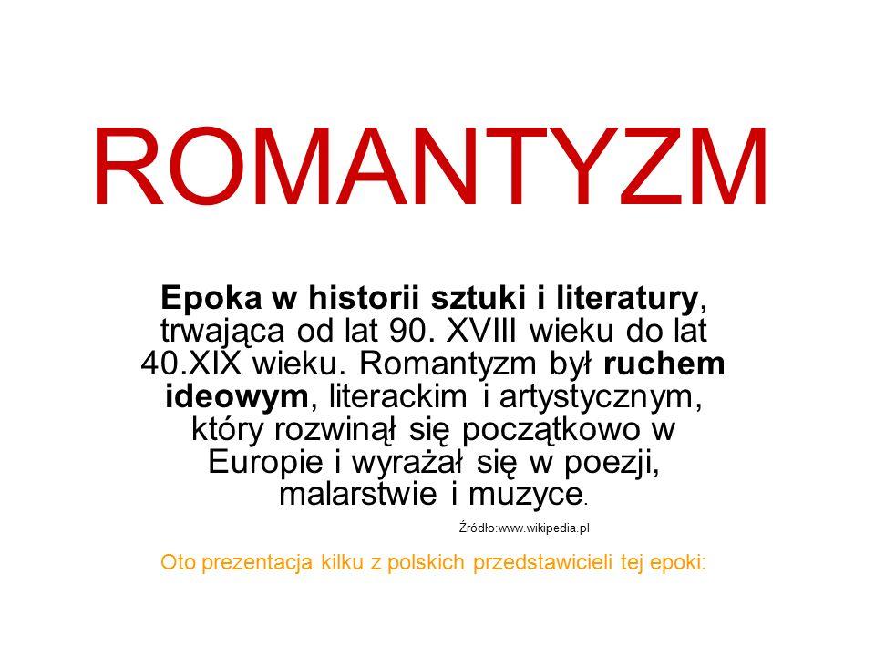 Oto prezentacja kilku z polskich przedstawicieli tej epoki: