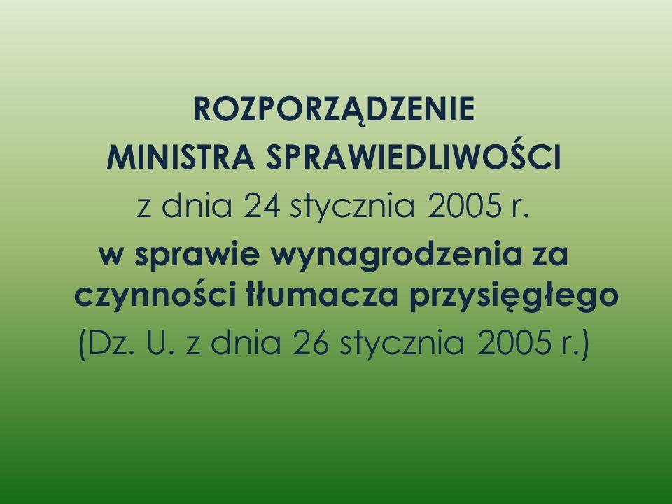 MINISTRA SPRAWIEDLIWOŚCI z dnia 24 stycznia 2005 r.