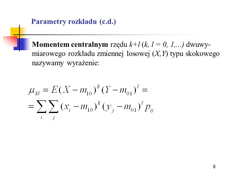 Parametry rozkładu (c.d.)