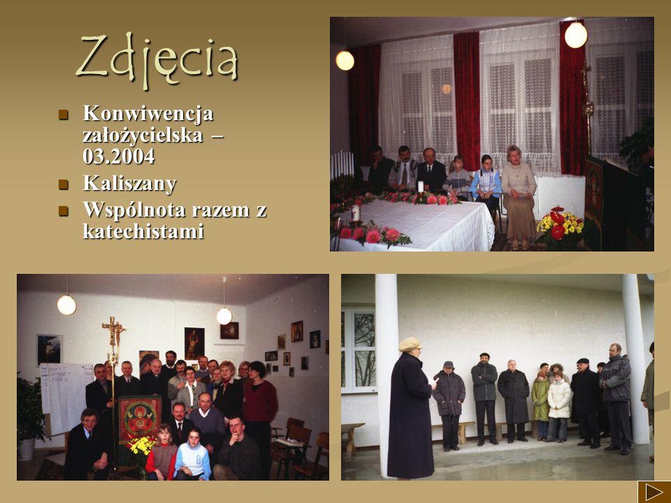 Zdjęcia Konwiwencja założycielska – 03.2004 Kaliszany