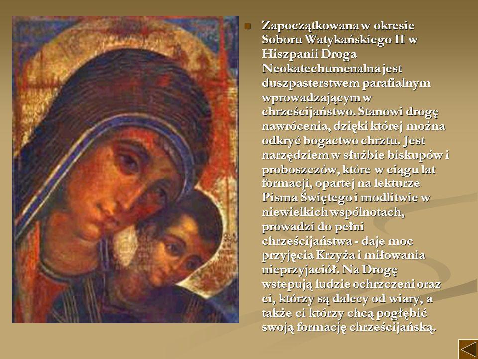 Zapoczątkowana w okresie Soboru Watykańskiego II w Hiszpanii Droga Neokatechumenalna jest duszpasterstwem parafialnym wprowadzającym w chrześcijaństwo.