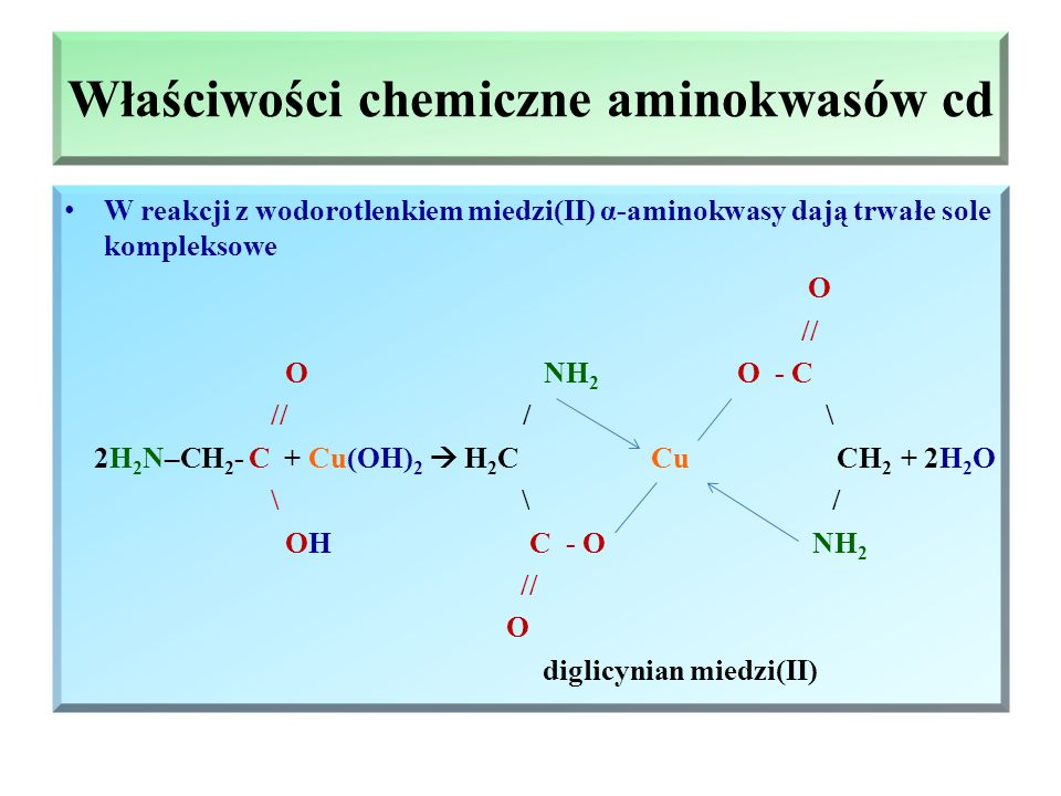 Właściwości chemiczne aminokwasów cd