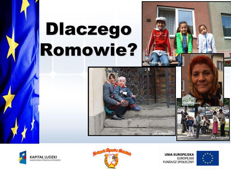 Dlaczego Romowie fot. wikipedia fot. wikipedia fot. wikipedia