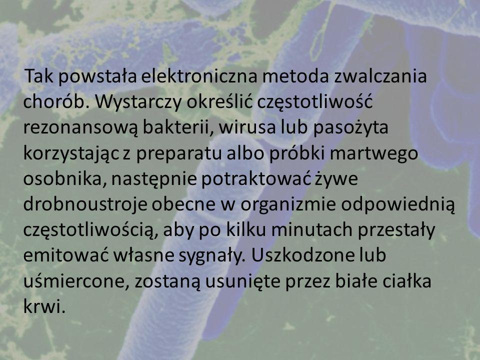 Tak powstała elektroniczna metoda zwalczania chorób