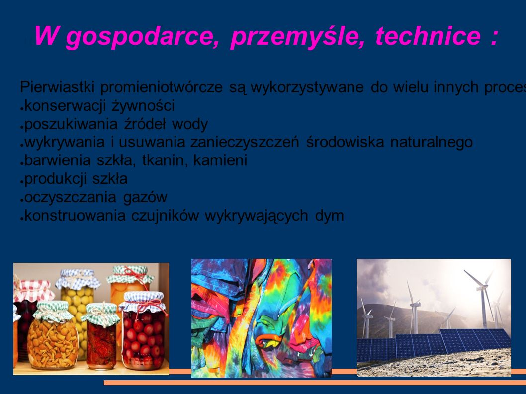 W gospodarce, przemyśle, technice :