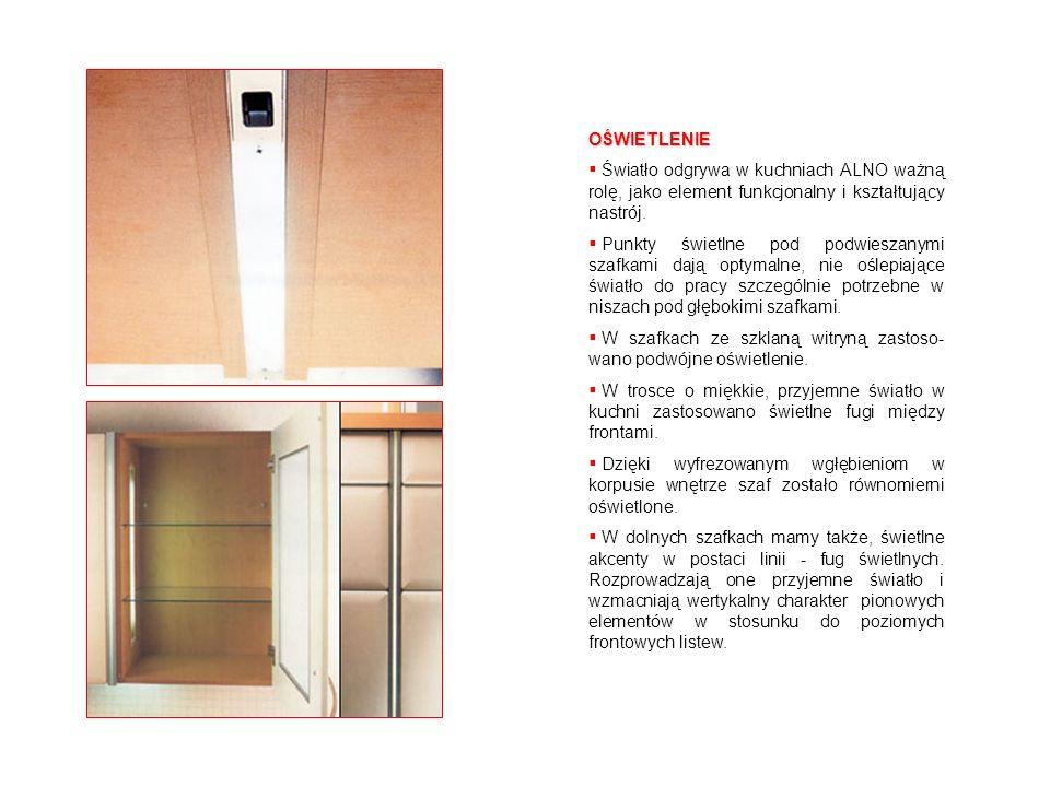 OŚWIETLENIEŚwiatło odgrywa w kuchniach ALNO ważną rolę, jako element funkcjonalny i kształtujący nastrój.