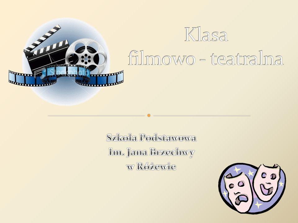 Klasa filmowo - teatralna